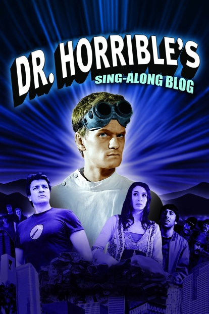 Dr Horrible Sing Along Blog - Poster