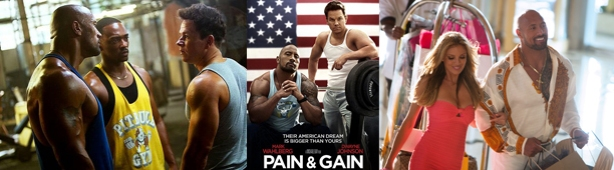 Pain and Gain banner